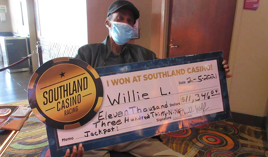 Jackpot winner, Willie, won $11,346 at Southland Casino Racing